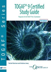 TOGAFR 9 Certified Study Guide - 4thEdit -preparation for the TOGAF 9 Pa rt 2 Examination Harrison, Rachel