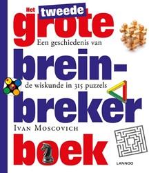 Het tweede grote breinbreker boek -een geschiedenis van de wiskun de in meer dan 315 puzzels Moscovich, Ivan