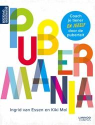Pubermania -Coach je tiener en jezelf door de puberteit Essen, Ingrid van