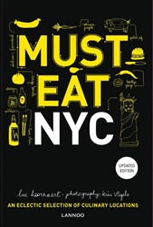 Must Eat New York City (Engelstalig) -An eclectic selection of culin ary locations Hoornaert, Luc