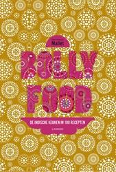 Bollyfood -de Indiase keuken in 100 recep ten Mallet, Jean-Francois