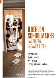 Iedereen schoolmaker! -Investeren in samen leren Smits, Bert