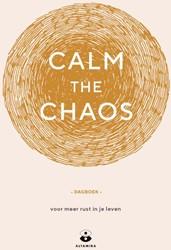Calm the chaos - dagboek -Voor meer rust in je leven Taggart, Nicola Reis