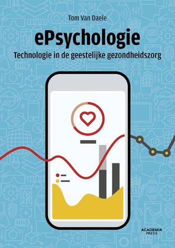 ePsychologie -Over technologie in therapie Daele, Tom Van