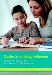 Dyslexie en leesproblemen -Houvast voor ouders Paternotte, Arga
