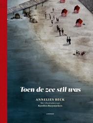Toen de zee stil was Beck, Annelies