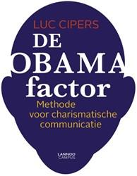 De Obama-factor -Methode voor charismatische co mmunicatie Cipers, Luc