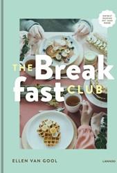The Breakfast Club -Ontbijt als een koning met de queen of breakfast Van Gool, Ellen