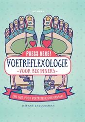 Voetreflexologie voor beginners -Een gids voor voetreflexzonema ssage Sabounchian, Stefanie