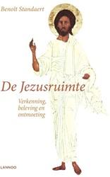 De Jezusruimte -Verkenning, beleving, ontmoeti ng Standaert, Benoit