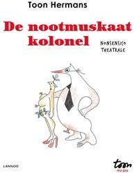 De nootmuskaatkolonel -Nonsensico Theatrale Hermans, Toon