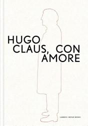 Hugo Claus. Con amore Didden, Marc