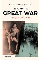 Beyond the Great War -Belgium 1918-1928 Lierneux, Pierre