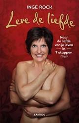 LEVE DE LIEFDE (POD) -naar de liefde van je leven in 7 stappen Rock, Inge
