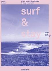 Surf & Stay (Engelstalig) -Where to surf, sleep and eat. A visuel travel guide Helsen, Veerle