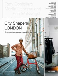 City Shapers LONDON -The creative People Shaping th e City Capoen, Geert