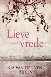 Lieve vrede Ven, Ria van der