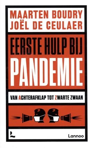 Eerste hulp bij pandemie -Van achterafklap tot Zwarte Zw aan Boudry, Maarten