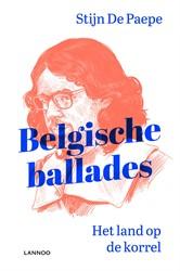 Belgische ballades -Het land op de korrel De Paepe, Stijn