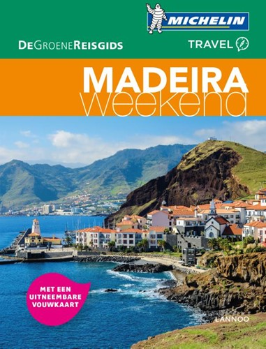 Madeira weekend
