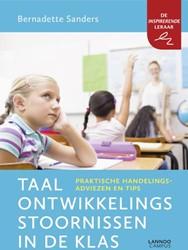 Taalontwikkelingsstoornissen in de klas -Praktische handelingsadviezen en tips Sanders, Bernadette