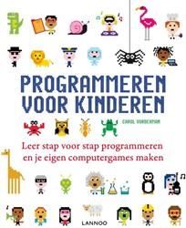 Programmeren voor kinderen -leer stap voor stap programmer en en je eigen computergames m Vorderman, Carol