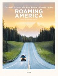 Roaming America: Verken de 60 nationale -Verken de 60 nationale parken van de VS Hahnel, Renee