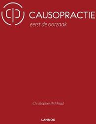 Causopractie -Eerst de oorzaak Read, Christopher IMJ