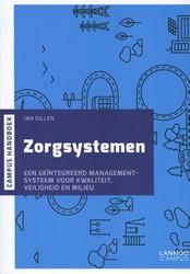 Zorgsystemen -een geintegreerd managementsy steem voor kwaliteit, veilighe Dillen, Jan
