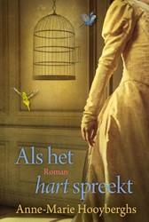 Als het hart spreekt Hooyberghs, Anne-Marie