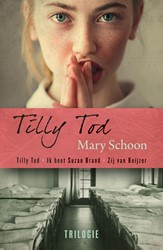 Tilly Tod trilogie Schoon, Mary