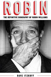 Robin: The Definitive Biography of Robin Itzkoff, Dave