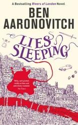 Lies Sleeping -The Seventh Rivers of London n ovel Aaronovitch, Ben
