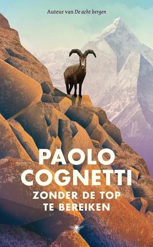 Zonder de top te bereiken Cognetti, Paolo