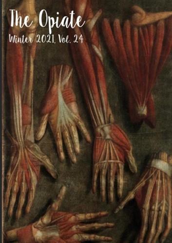 The Opiate: Winter 2021, Vol. 24 Opiate, The