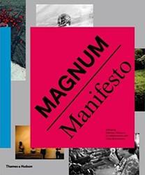 *Magnum Manifesto MAGNUM PHOTOS