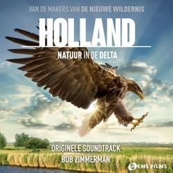 Soundtrack van de film Holland, natuur i -metropole orkest met solisten tania kross en tuur florizoone Zimmerman, Bob