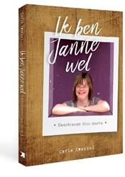 Ik ben Janne wel -Geschreven door mama Kwakkel, Carla