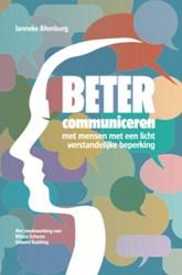 Beter communiceren met mensen met een li -met mensen met een licht verst andelijke beperking Altenburg, Janneke