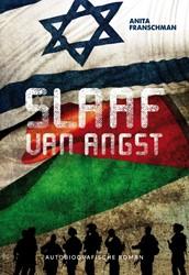 Slaaf van angst -autobiografische roman Franschman, Anita