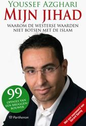 MIJN JIHAD -WAAROM DE WESTERSE WAARDEN NIE T BOTSEN MET DE ISLAM - 99 (+5 AZGHARI, YOUSSEF