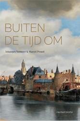 Buiten de tijd -Johannes Vermeer & Marcel st Korte, Heribert