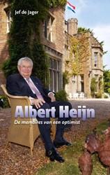 Albert Heijn -de memoires van een optimist Jager, Jef de