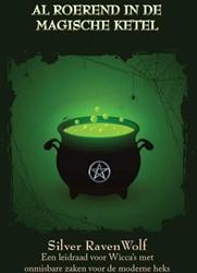 Al roerend in de Magische Ketel -een leidraad voor wicca's RavenWolf, Silver