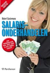 Salarisonderhandelen -toptips voor een hoger salaris Castermans, Robert