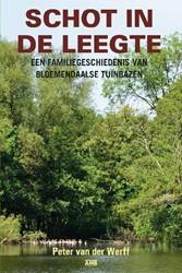 Schot in de leegte. Een familiegeschiede -een familiegeschiedenis van Bl oemendaalse tuinbazen Werff, Peter van der