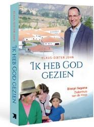 Ik heb God gezien --Diospi Suyana- Ziekenhuis van de hoop John, Klaus Dieter