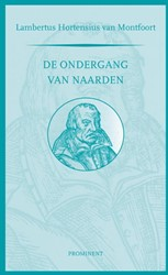 De ondergang van Naarden Hortensius van Montfoort, Lambertus