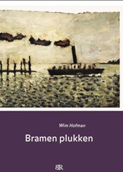 Bramen plukken Hofman, Wim