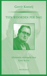 Tien woorden per dag -aforismen verzameld door Gerd de Ley Komrij, Gerrit